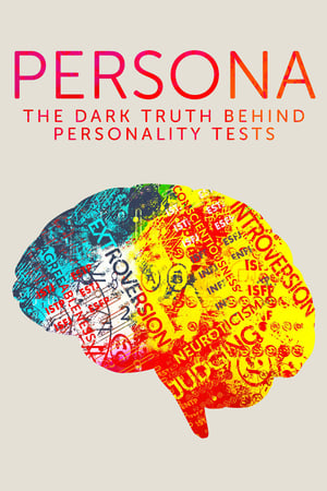 Persona: The Dark Truth Behind Personality Tests              2021 Full Movie