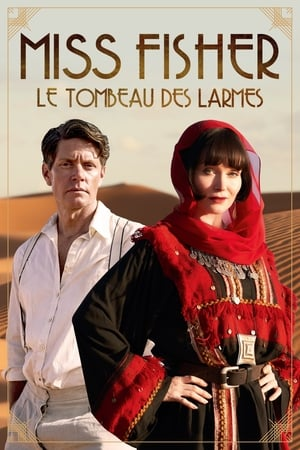 Voir Film Miss Fisher et le tombeau des larmes  (Miss Fisher & the Crypt of Tears) streaming VF gratuit complet