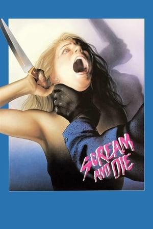 Scream and Die!