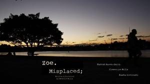 Zoe.Misplaced
