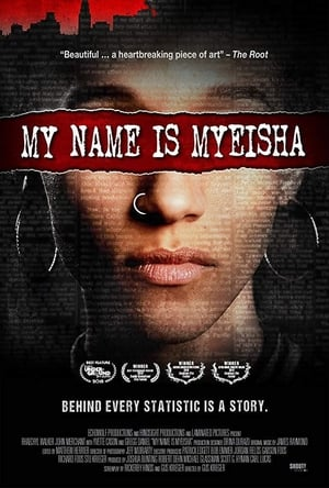 My Name Is Myeisha (2018)