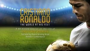Cristiano Ronaldo – The World at his Feet [2014]