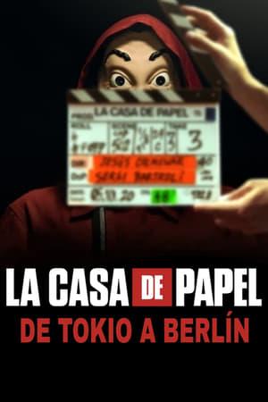 La Casa de Papel: de Tokio a Berlín