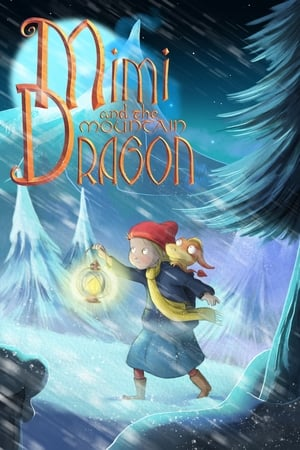 Mimi and the Mountain Dragon (2019)