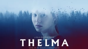 Thelma 2017 Full Movie Watch Online