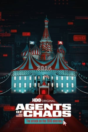 Agents of Chaos – Agenții haosului (2020)
