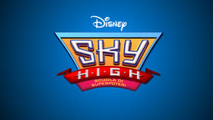 Sky High – Super Escola de Heróis
