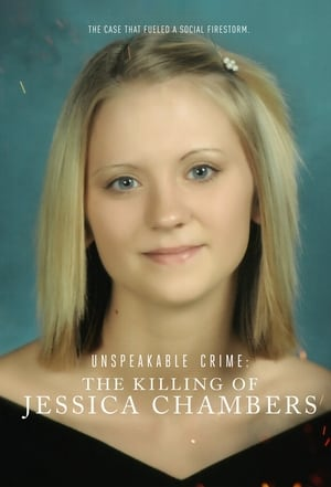 Image Unspeakable Crime: The Killing of Jessica Chambers