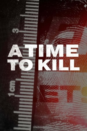 A Time to Kill - Season 3