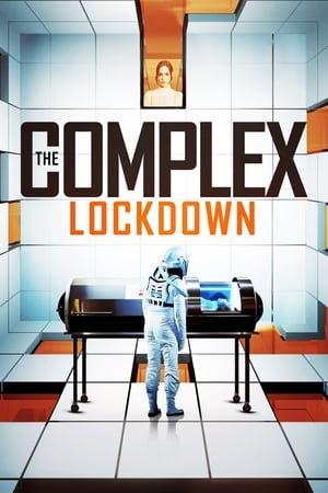 فيلم The Complex: Lockdown مترجم