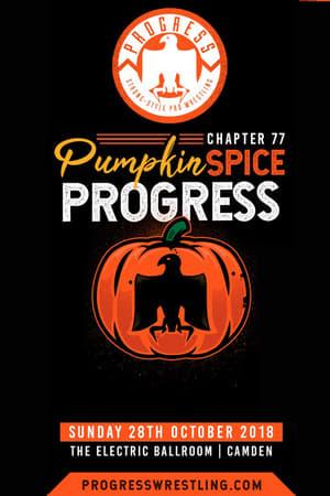 PROGRESS Chapter 77: Pumpkin Spice PROGRESS