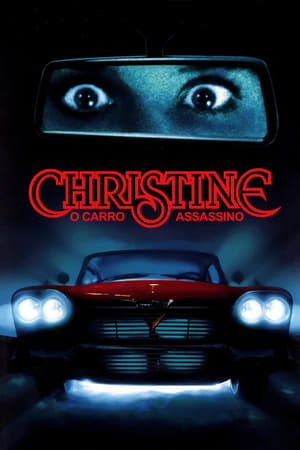 Assistir Christine: O Carro Assassino Dublado online