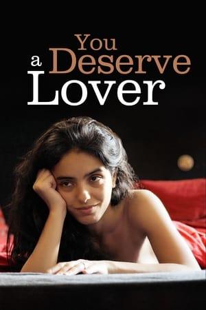 You Deserve a Lover (2019)