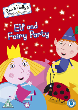 Ben & Holly's Little Kingdom: Elf and Fairy Party