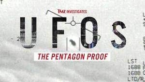 TMZ Investigates: UFOs: The Pentagon Proof (2021)