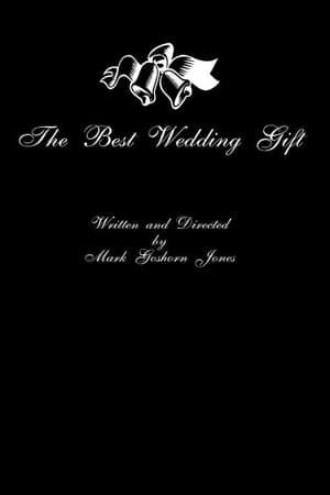The Best Wedding Gift