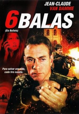 Ver 6 Balas (2012) Online