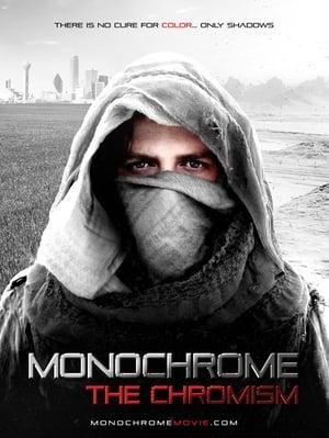 Monochrome: The Chromism (2019)
