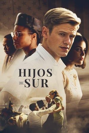 VER Hijos del Sur (2020) Online Gratis HD