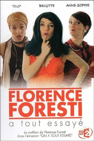 Florence Foresti - A tout essayé-Florence Foresti