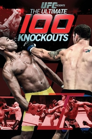 UFC: The Ultimate 100 Knockouts