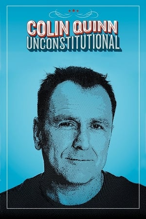 Colin Quinn: Unconstitutional-Azwaad Movie Database