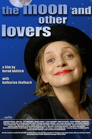 The Moon and Other Lovers (2008)