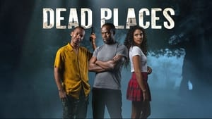 Dead Places Season 1 Episode 2