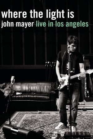 John Mayer: Where the Light Is Live in Los Angeles streaming