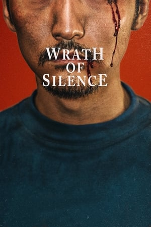 Wrath of Silence (2018)