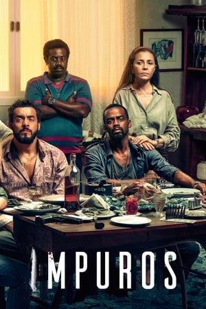 Impuros 2ª Temporada Completa Torrent (2019) Nacional WEB-DL 720p Download