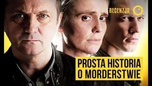 Prosta Historia o Morderstwie