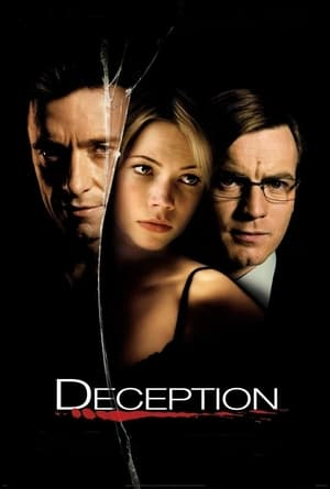Deception (2008) is one of the best movies like Begin Again (2013)