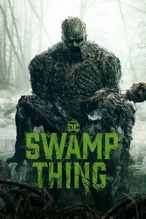 Swamp Thing - Monstro do Pântano