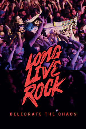Long Live Rock… Celebrate the Chaos (2019)