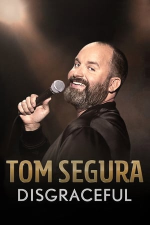 Tom Segura: Disgraceful-Tom Segura