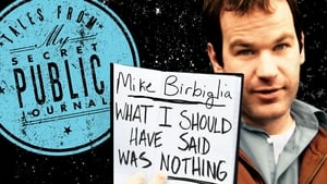 مشاهدة فيلم Mike Birbiglia: What I Should Have Said Was Nothing 2008 أون لاين مترجم