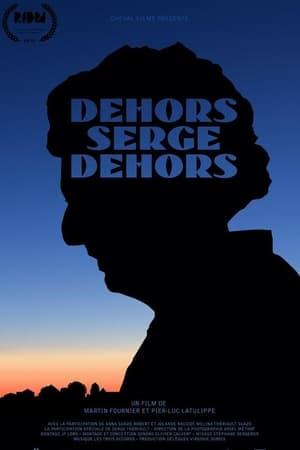 Dehors Serge Dehors