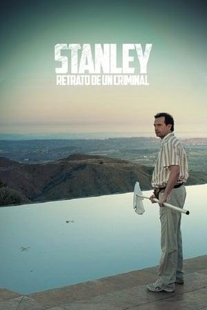Stanley, retrato de un criminal