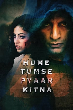 Hume Tumse Pyaar Kitna (2019) Bollywood Full Movie Watch Online Free Download HD