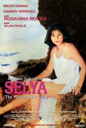 Ang Lalaki sa Buhay ni Selya