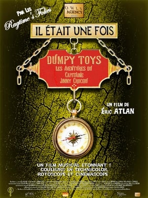 Il était une fois Dumpy Toys - Les aventures du capitaine Jimmy Crochu