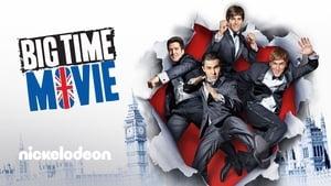 Big Time Movie (2012) – Dublat în Română