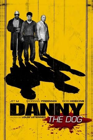 Danny the Dog (2005)