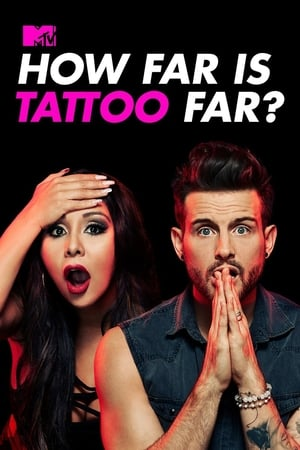 How Far is Tattoo Far? Season 1 Episode 2