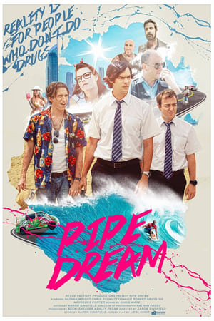 Pipe Dream (2015)