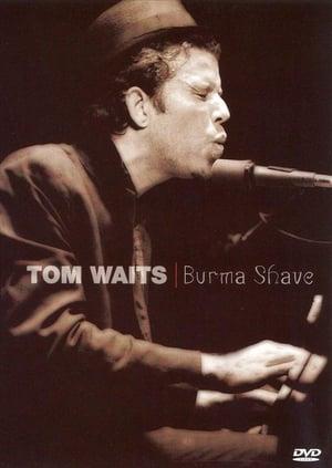 Tom Waits - Burma Shave [Live Concert]