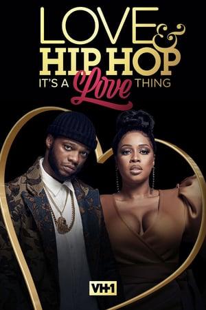 Love & Hip Hop: It's a Love Thing (2021)