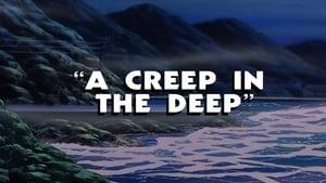 A Creep in the Deep