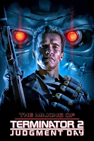 The Making of 'Terminator 2: Judgment Day' (1991)